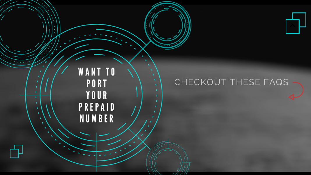 if you want to port your prepaid number