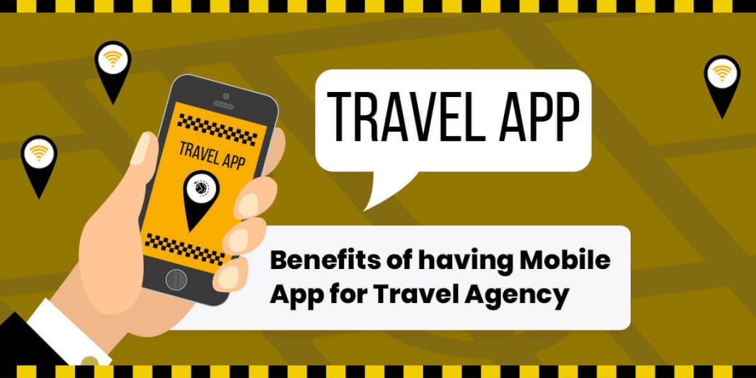 How A Customised Mobile App Can Benefit A Travel Agency