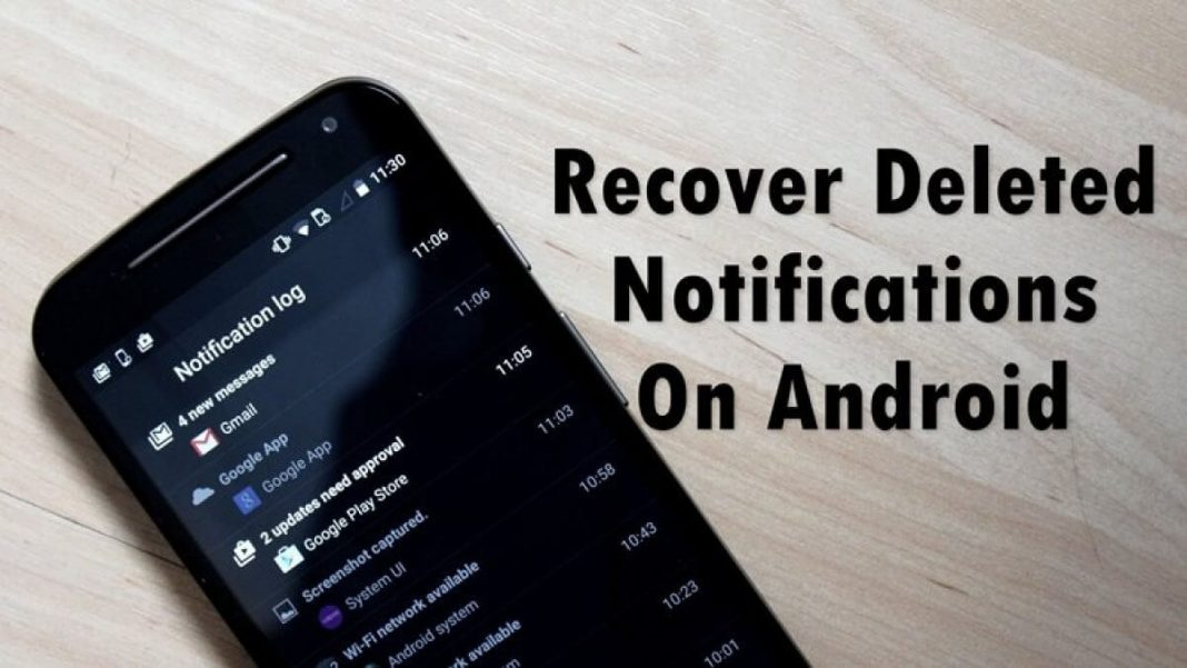 How to Recover Deleted notifications From Your Android Device