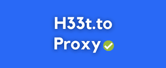 H33t Proxy: 100% Working List to Unblock H33t.to