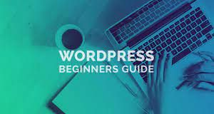 WordPress: Beginners Guide - What Exactly is It