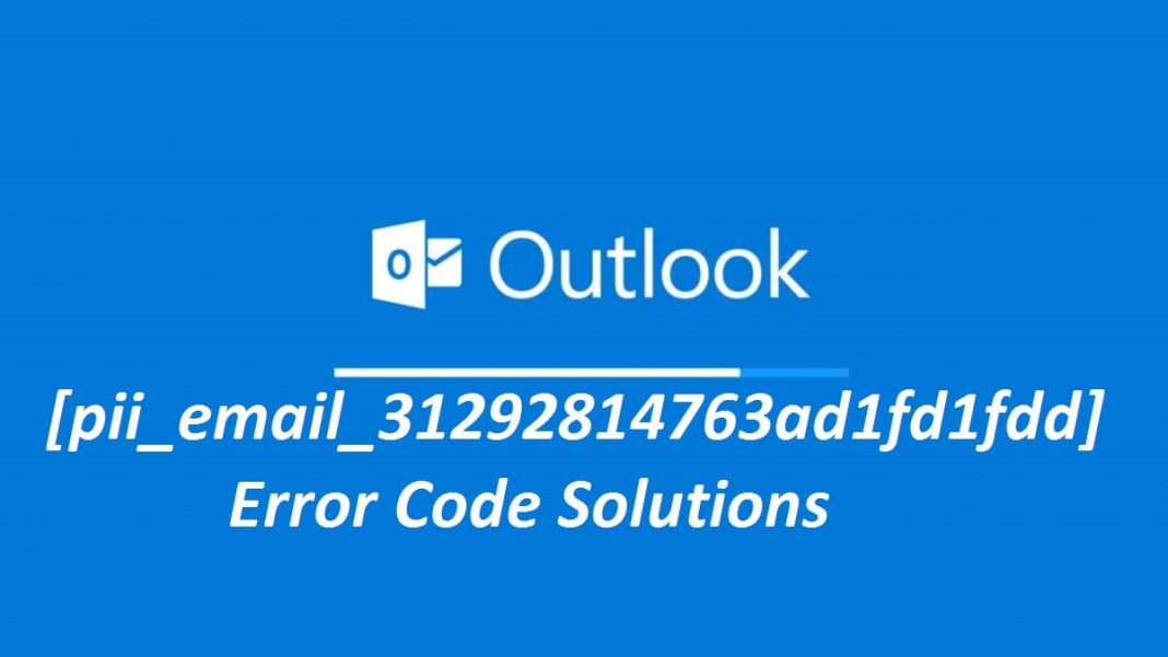 How to Fix [pii_email_31292814763ad1fd1fdd] Error Code?